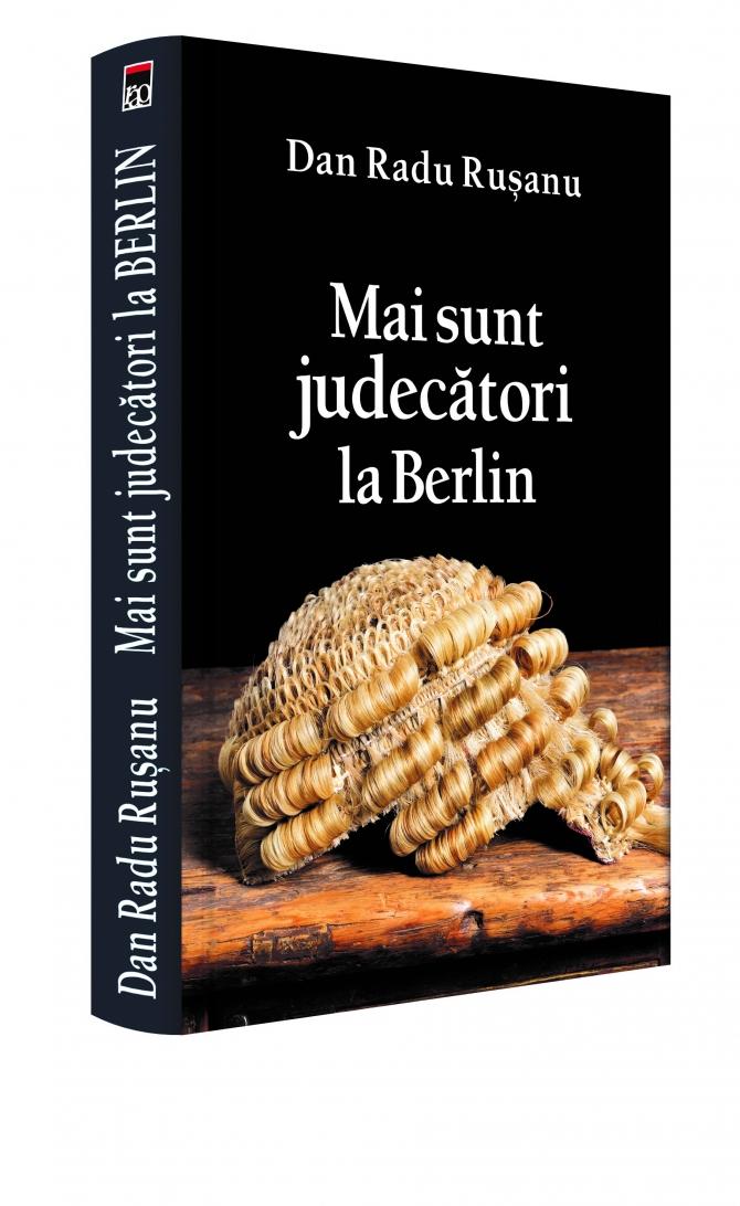 Mai sunt judecători la Berlin