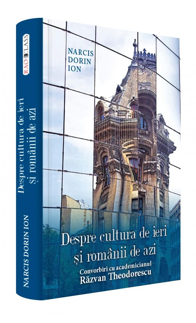 Despre cultura de ieri şi românii de azi