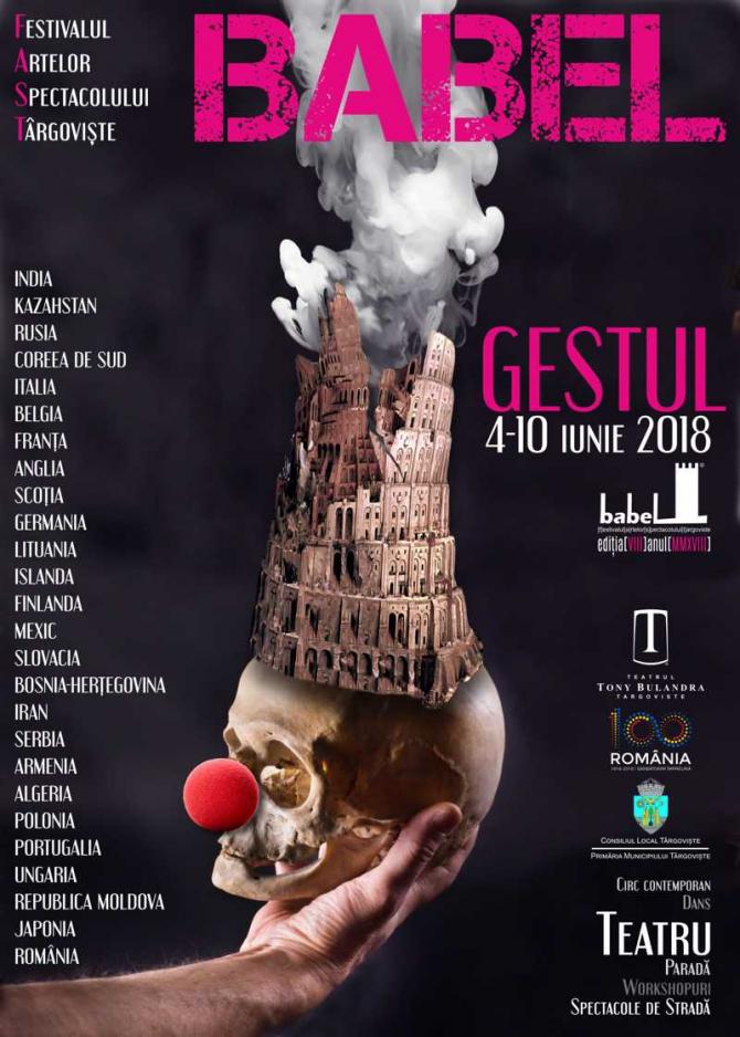 BABEL 2018 -  Festivalul Artelor Spectacolului Târgoviște (FAST)