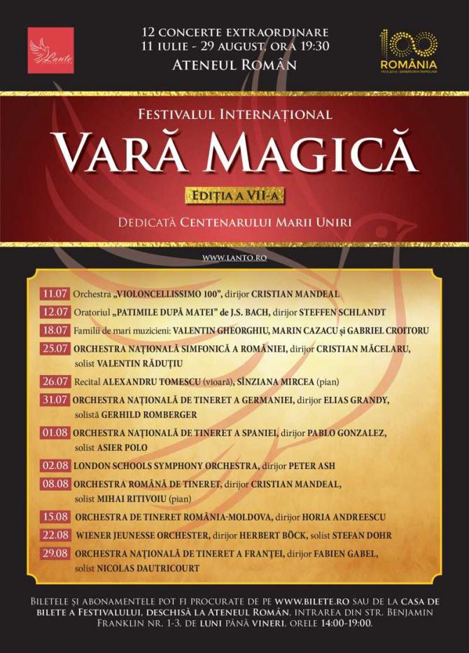 """Festivalul Internaţional """"Vară Magică"""" celebrează Centenarul Marii Uniri"""