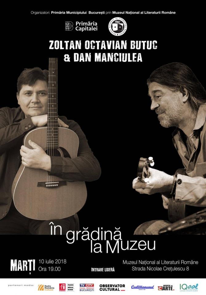 Zoltan Butuc & Dan Manciulea – concert în grădina Muzeului Literaturii