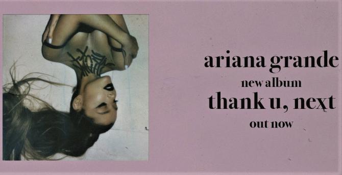 Ariana Grande, nou album: 'Thank U, Next'