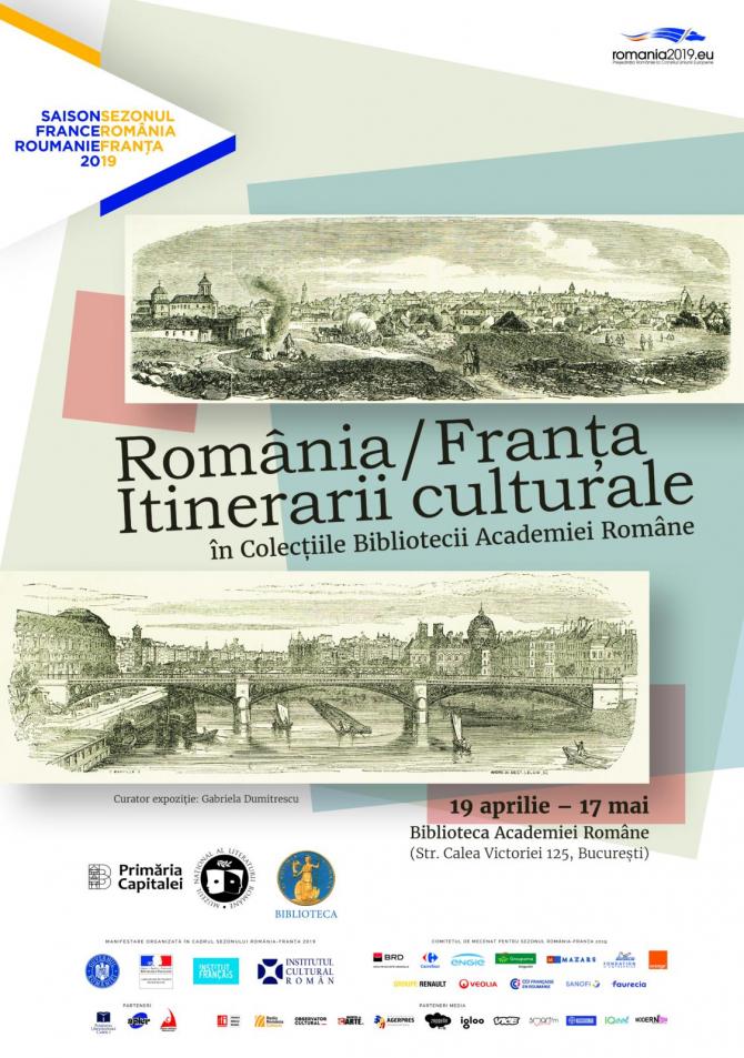 """Expoziție """"România/Franța – Itinerarii culturale"""" în Colecțiile Bibliotecii Academiei Române"""