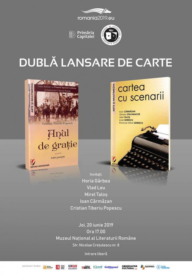 """""""Cartea cu scenarii"""" și """"Anul de grație - dublă lansare de carte"""