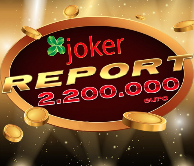 Report de peste 2,2 milioane de euro la Joker