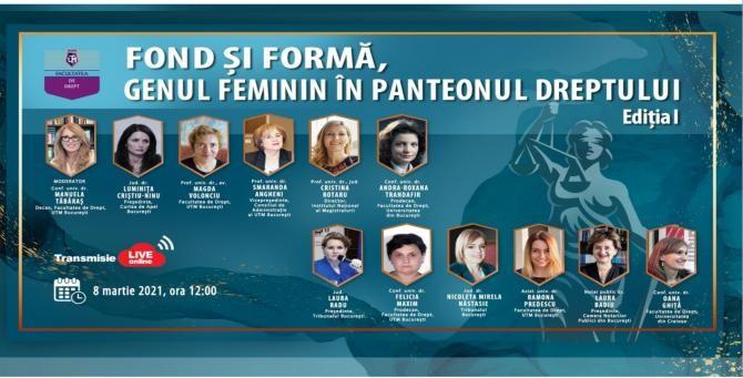 """Facultatea de Drept a Universității Titu Maiorescu din București, organizează cu ocazia zilei internaționale a femeii, Masa rotundă cu titlul """"Fond și formă, genul feminin în panteonul dreptului"""". Genul feminin - femeile lumii juridice, profesori consacra"""