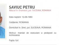 Petru Saviuc, dat în urmărire / Captură Poliția Română