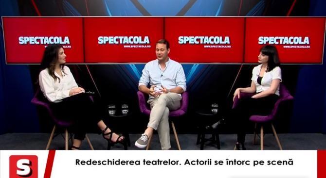 Redeschiderea teatrelor. Actorii s-au întors pe scenă. Ada Hausvater, Oana Predescu, Ovidiu Ușvat, la Interviurile Spectacola și DC News