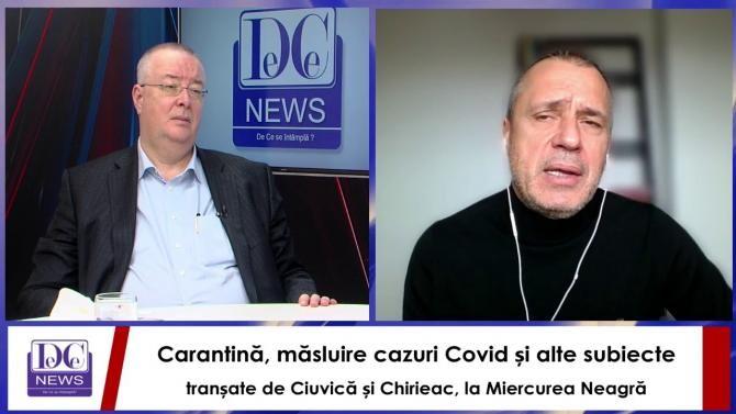 Miercurea Neagră la DC NEWS TV. Chirieac şi Ciuvică dezbat subiectele momentului