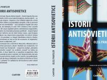 """Vor fi prezentate comunicări și lansarea cărții """"Istorii Antisovietice"""", autor Oleg PANFILOV"""