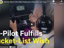 O femeie de 84 de ani, cu boala Parkinson, pilotează pentru ultima dată / VIDEO VIRAL